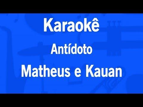 Karaokê Antídoto - Matheus e Kauan