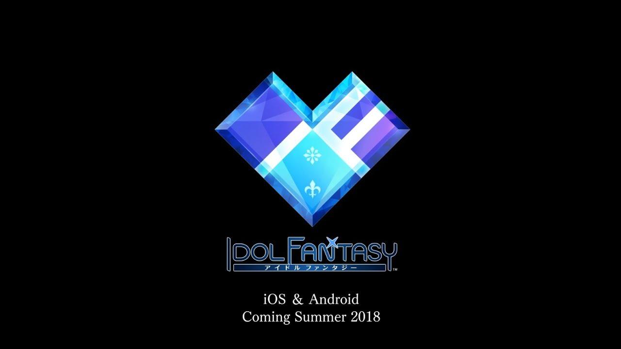 IDOL FANTASY -アイドル ファンタジー- ゲームティザーPV