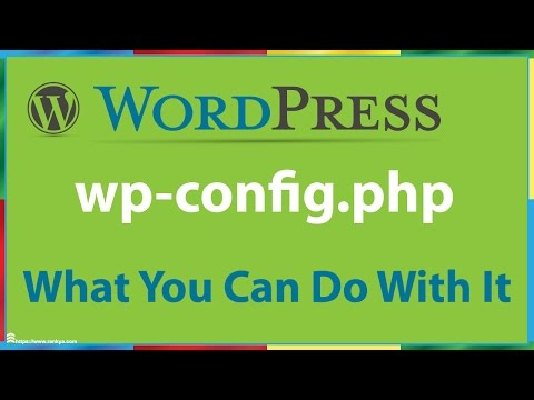 WP-Config.php What You Can Do With It - WordPress Optimization