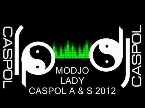 MODJO   LADY   DJ CASPOL SEPTIEMBRE 2012