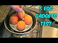 5 Egg Gadgets put to the Test