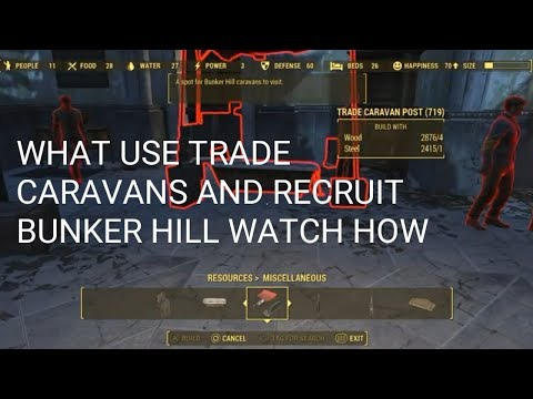 How to get bunker hill as a settlement and use the trade caravans.