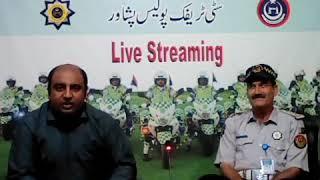 peshawar traffic police live streaming 21/05/2019