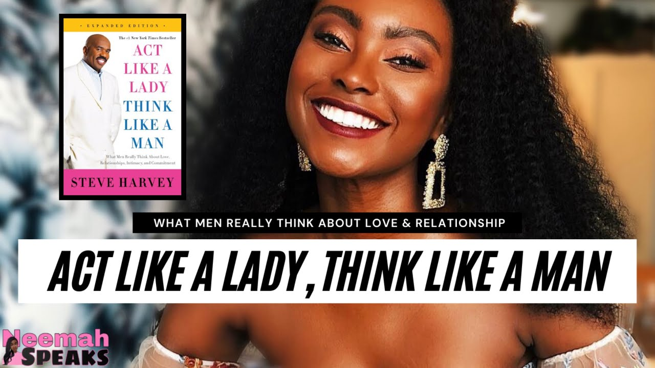 Download Act Like A Lady Think Like A Man: What Men Really Think About Relationships and Commitment