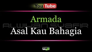 Download Karaoke Armada - Asal Kau Bahagia