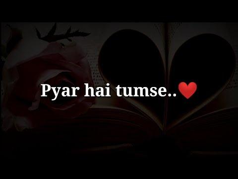 Pyar Hai Tumse ❤ Romantic Hindi Shayari ❤Very Heart Touching Love Shayari