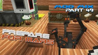 Modded Minecraft - Getting Ready for Mars [49]