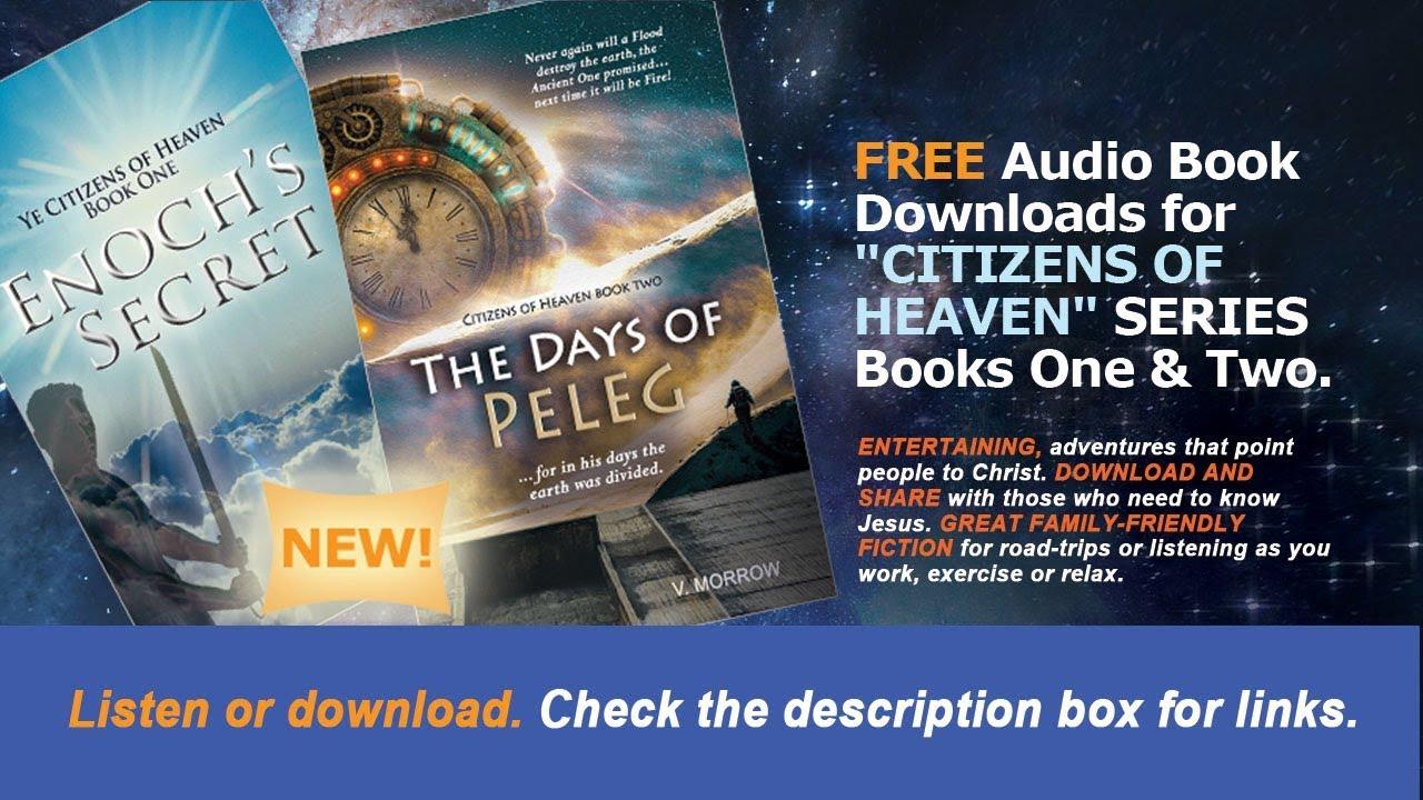 Enoch's Secret Citizens of Heaven Audio Book 1 (Part 1 of 5)