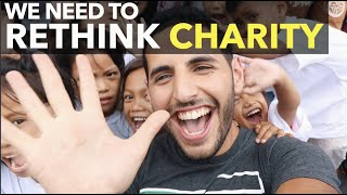 We Need To Rethink Charity