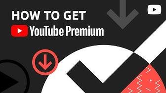 How to get YouTube Premium or YouTube Music Premium