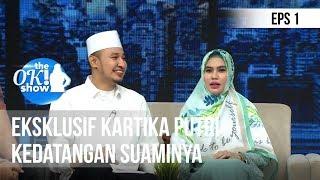 THE OK SHOW - Eksklusif Kartika Putri Kedatangan Suaminya [3 Desember 2018]