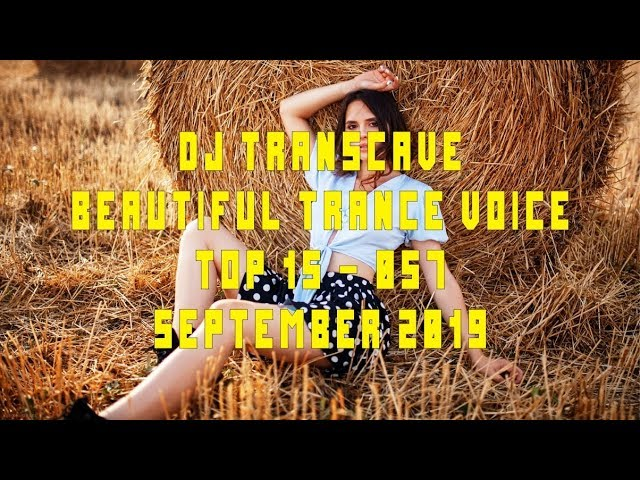 149 3 MB] ▻▻ DJ Transcave - Beautiful Trance Voice Top 15