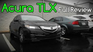 2016 Acura TLX: Full Review | 2.4, 3.5, Base, Technology, Advance & SH-AWD