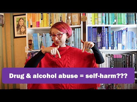 Self-Harm Questions – 'Is drug and alcohol abuse self-harm?'