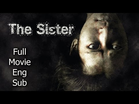 Thai Horror Movie - The Sister [English...