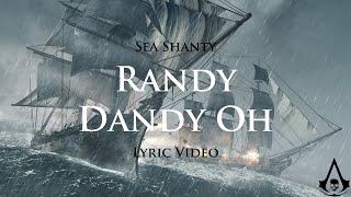 Randy Dandy Oh (Sea Shanty with lyrics)   Assassin's Creed 4: Black Flag (OST)
