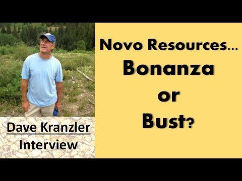 Dave Kranzler | Novo Resources...Bonanza or Bust?