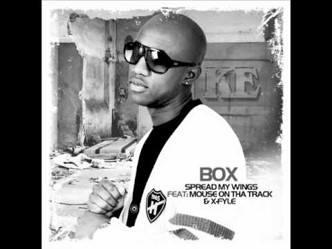BOX- SPREAD MY WINGS FEAT MOUSE ON THA TRACK & X-FYLE