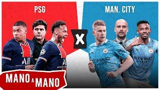 PSG X MANCHESTER CITY: SEMIFINAL DA CHAMPIONS - MANO A MANO