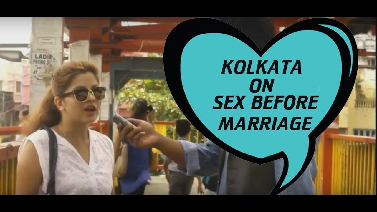 KOLKATA ON SEX BEFORE MARRIAGE