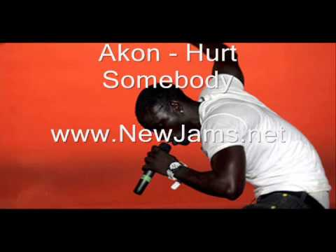 Akon - Hurt Somebody (New Song 2011)