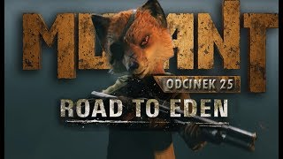 Zagrajmy w Mutant Year Zero: Road to Eden PL #25 - GROOOOG!