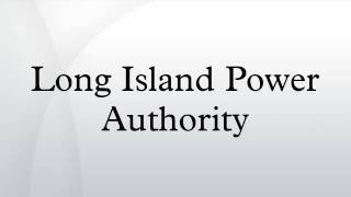Long Island Power Authority