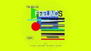 Tim Deluxe - Feelings [Club Mix]