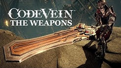 CODE VEIN. ALL THE WEAPONS overview. A closer look. Gameplay. Trailer. Commentary.
