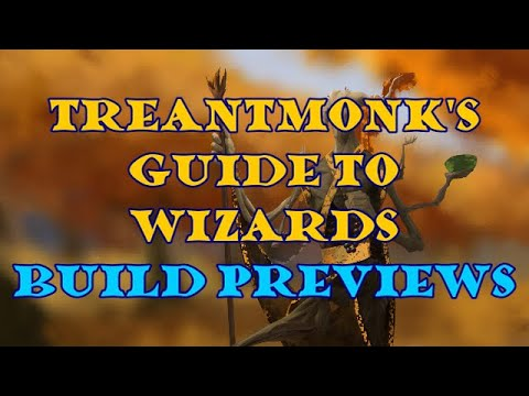 Treantmonk's Guide To Wizards Build Preview