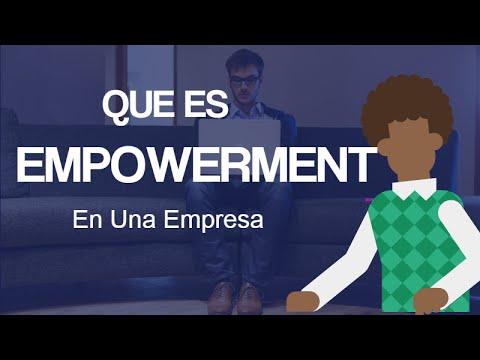 Que Es Empowerment En Una Empresa
