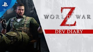 World War Z - Dev Diary | PS4