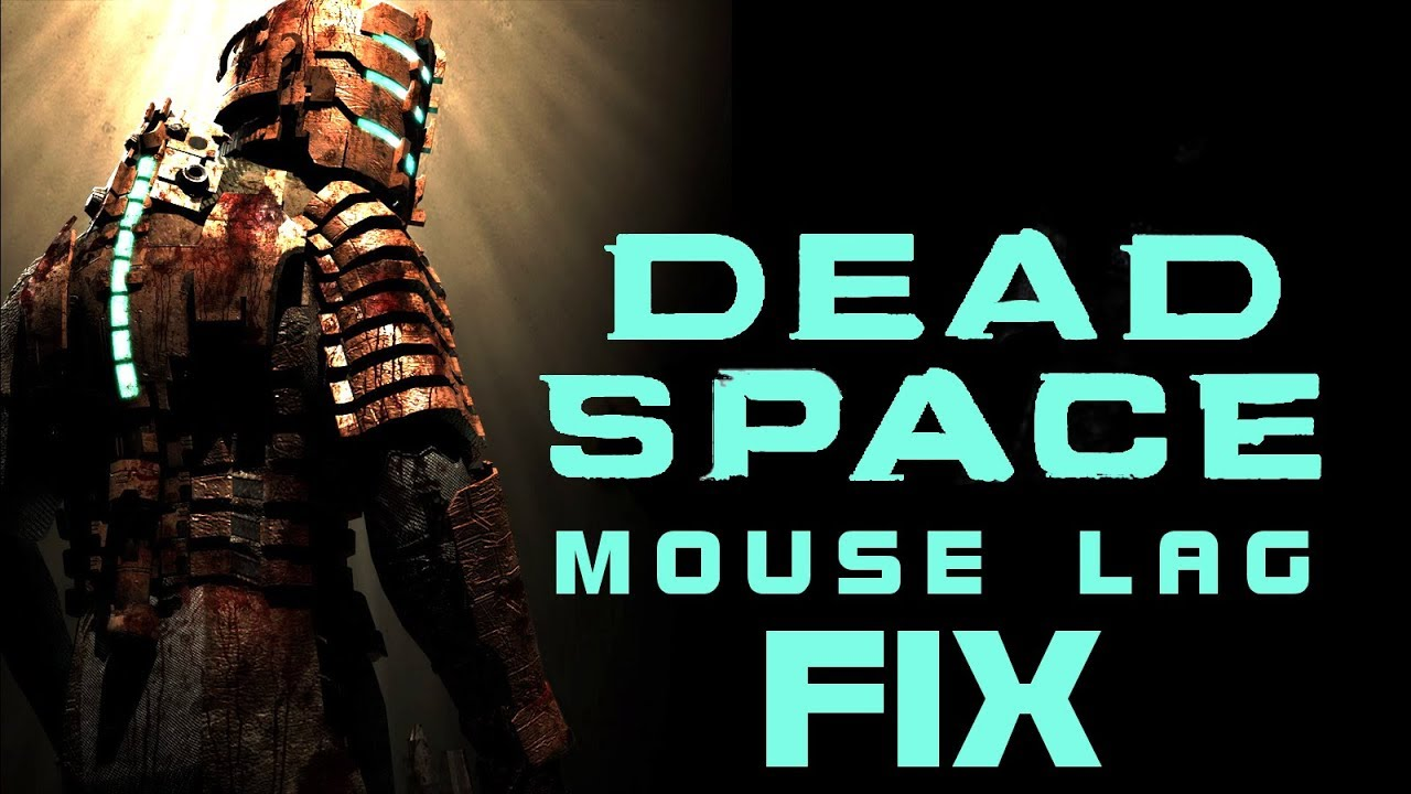 Fixed] How to Fix Dead Space Mouse Lag - Solution - YouTube