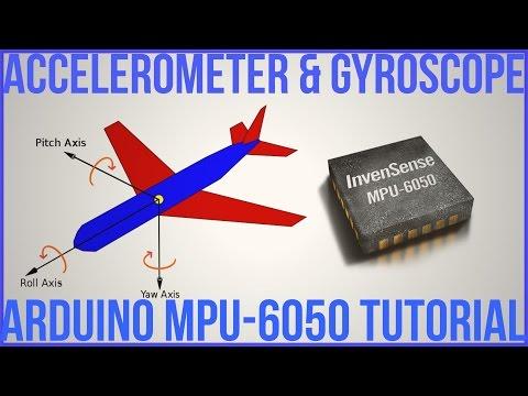 Ep. 57 Arduino Accelerometer & Gyroscope Tutorial MPU-6050 6DOF Module