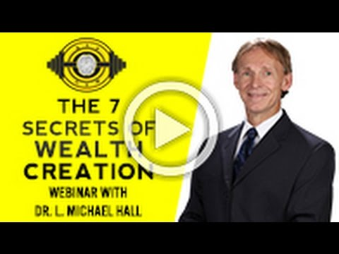 7 Myths Of Wealth Creation Webinar With Dr. L. Michael Hall