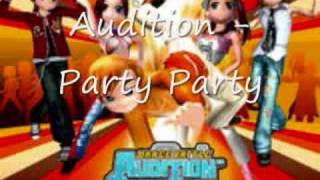 Audition - Party Party