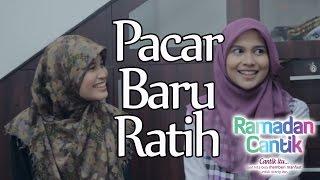 Download Video Pacar Baru Ratih : Ramadhan Cantik Eps 6 - Web Series Inspirasi - DAQU Movie MP3 3GP MP4