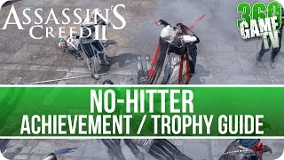 assassin's Creed II - No-hitter Achievement / Trophy Guide (Assassin's Creed The Ezio Collection)
