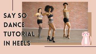 Say So Doja Cat  Heels Dance Tutorial