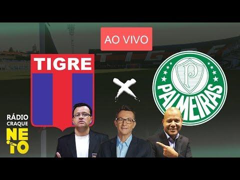 Tigre (ARG) x Palmeiras   AO VIVO   Rádio Craque Neto - Copa Libertadores 2020