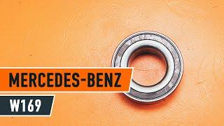 Hogyan cseréljünk Kerékcsapágy készlet MERCEDES-BENZ A-CLASS (W169) - online ingyenes videó
