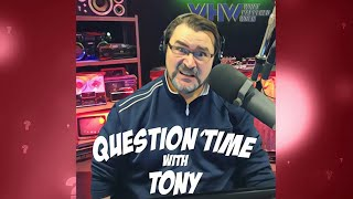 WHW #53: Tony Answers YOUR Questions!