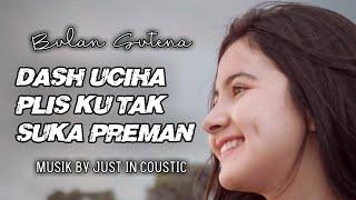 Download Mp3 Bulan Sutena Dash Uciha Plis Ku Tak Suka Preman Brengsek Musik By JIC