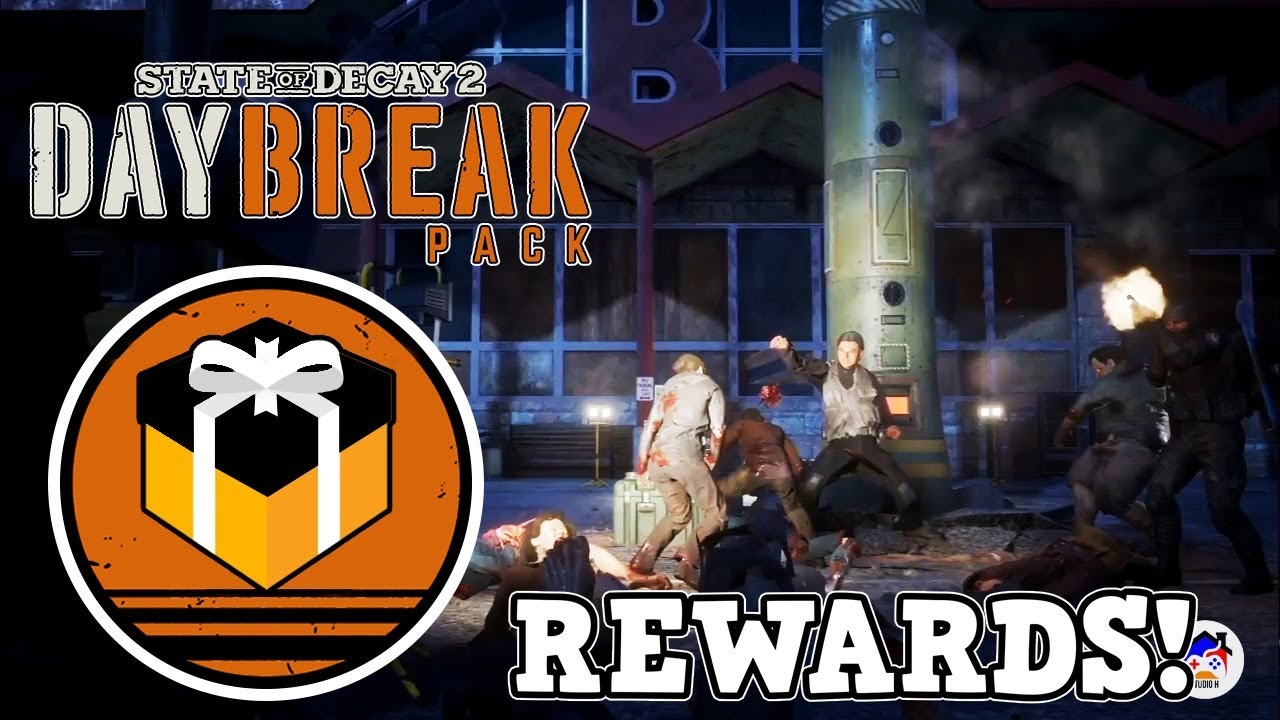 DAYBREAK DLC REWARDS ! | NEW WEAPONS, FACILITIES, CLEO, MODS AND MORE |  STATE OF DECAY 2