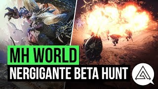 Monster Hunter World | Nergigante Beta Hunt Gameplay