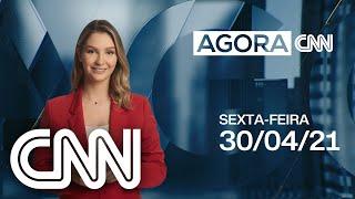 AGORA CNN - 30/04/2021
