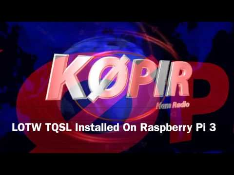 Install TQSL And Load Existing Certificate On Raspberry Pi 3- ARRL LOTW