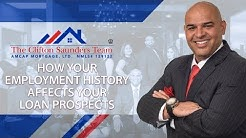 Clifton Saunders Mortgage Team: How your employment history affects your loan prospects