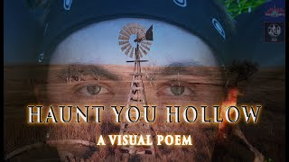Haunt You Hollow: A Visual Poem
