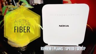 Airtel Xstream Fiber Review - Everything you need to know!  Hindi 